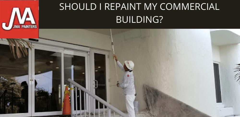 Should I Repaint My Commercial Building?