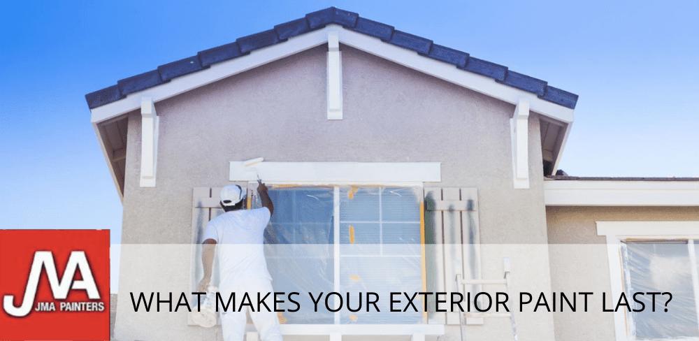 What Makes Your Exterior Paint Last?
