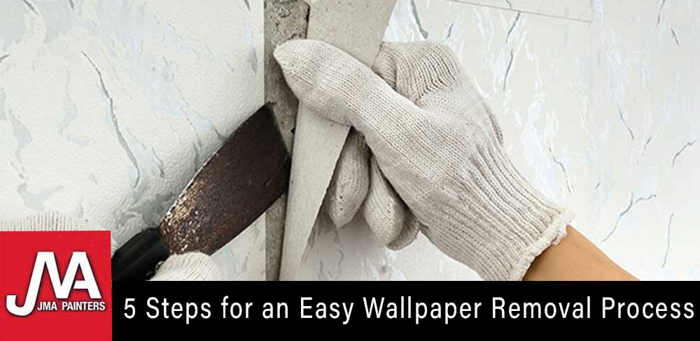 5 Steps for an Easy Wallpaper Removal Process